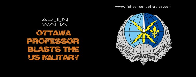 "Ottawa Professor Blasts The US Military For ""Owning The Weather"" For Military Use 