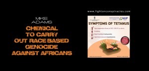 Tetanus vaccines found spiked with sterilization chemical… | Light On Conspiracies – Revealing the Agenda