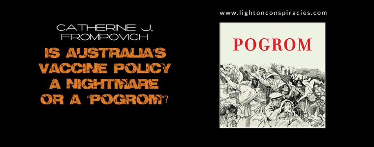 "Is Australia's Vaccine Policy A Nightmare Or A ""Pogrom""? 