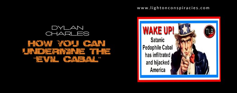 """How You Can Undermine The """"Evil Cabal"""" 