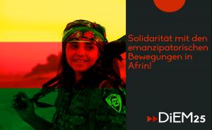 Afrin – Kampf gegen Terroristen…oder emanzipatorische Bewegungen?