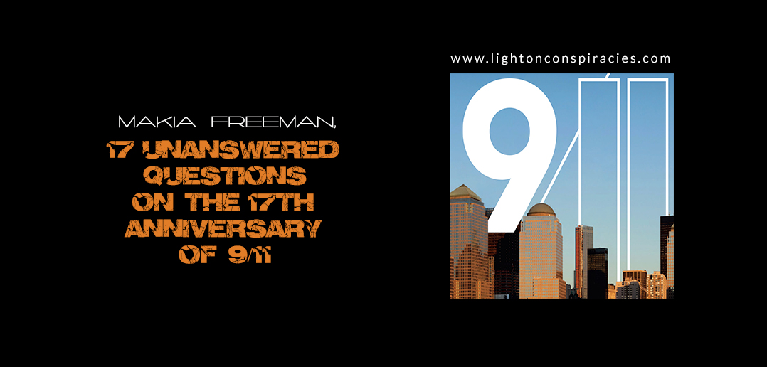 17 Unanswered Questions on the 17th Anniversary of 9/11 | Light On Conspiracies – Revealing the Agenda