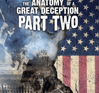 The Anatomy of a Great Deception. 9/11 is Not About the Past. It's About the Future – Global Research