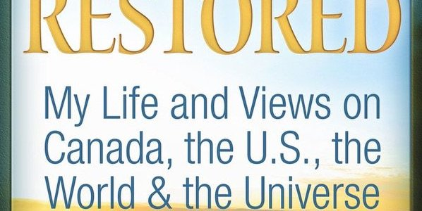 Hope Restored: My Life and Views on Canada, the U.S., the World & the Universe: Paul Hellyer – Global Research