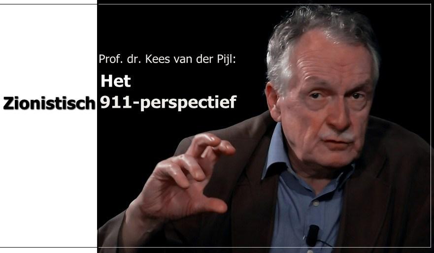 prof-kees-van-der-pijl-en-het-zionistisch-911-verhaal.