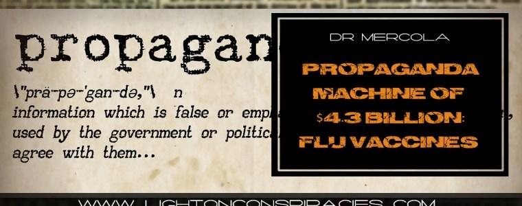 propaganda-machine-of-4.3-billion-influenza-vaccine-industry-is-in-full-swing-light-on-conspiracies-8211-revealing-the-agenda