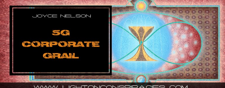 5g-corporate-grail-light-on-conspiracies-8211-revealing-the-agenda