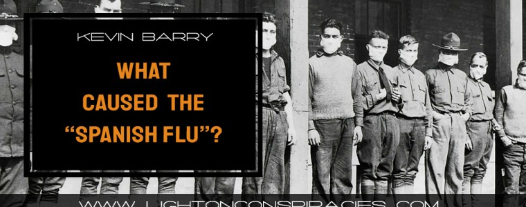 did-a-military-experimental-vaccine-in-1918-kill-50-100-million-people-blamed-as-spanish-flu-light-on-conspiracies-8211-revealing-the-agenda