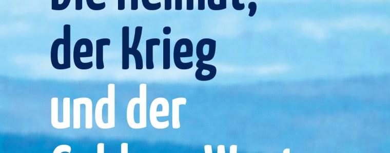 die-heimat-der-krieg-und-der-goldene-westen-kenfm.de
