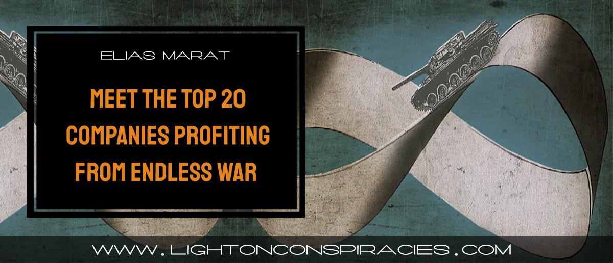 blood-money-meet-the-top-20-companies-profiting-from-endless-war-light-on-conspiracies-8211-revealing-the-agenda