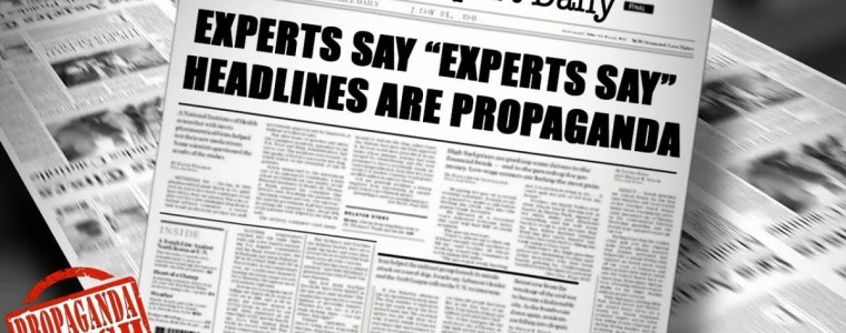 "experts-say-""experts-say""-headlines-are-propaganda-–-#propagandawatch"