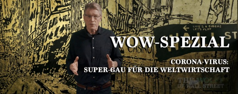 the-wolff-of-wall-street-spezial:-corona-virus-–-super-gau-fur-die-weltwirtschaft-|-kenfm.de