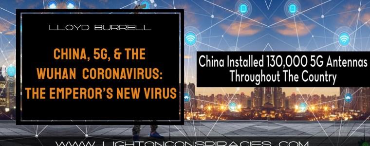 china,-5g,-and-the-wuhan-coronavirus:-the-emperor's-new-virus-|-light-on-conspiracies-–-revealing-the-agenda