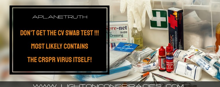 don't-get-the-cv-swab-test-!!!~-most-likely-contains-the-crspr-virus-itself!-|-light-on-conspiracies-–-revealing-the-agenda