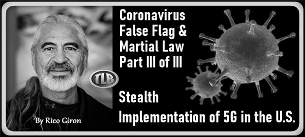 the-coronavirus-false-flag-&-martial-law-(part-iii):-stealth-implementation-of-5g-in-the-us.-–-dutch-anarchy