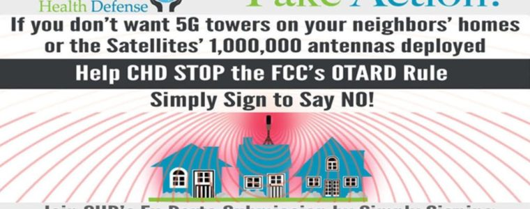 stop-fcc-from-allowing-5g-radiation-emitting-antennas-on-homes-–-petition-from-children's-health-defense-–-activist-post