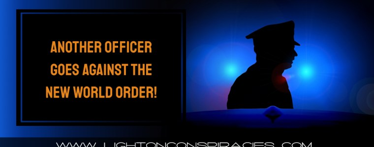 another-officer-goes-against-the-new-world-order!-|-light-on-conspiracies-–-revealing-the-agenda