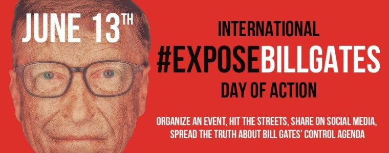 #exposebillgates-global-day-of-action-–-june-13th