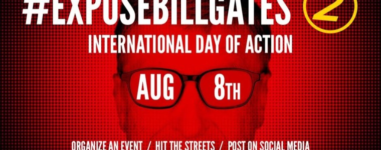 #exposebillgates-day-of-action-2-on-august-8
