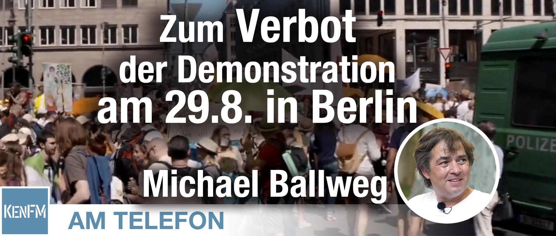 am-telefon-zum-verbot-der-demonstration-am-298-in-berlin:-michael-ballweg- -kenfm.de