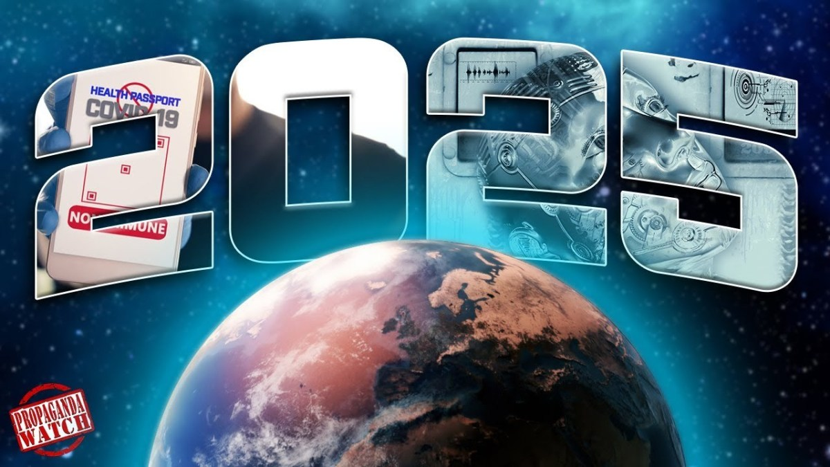 after-the-virus:-the-world-of-2025-–-#propagandawatch