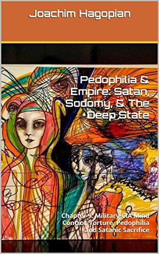 kapitel-9:-mind-control,-folter,-padophilie-und-satanische-opferungen-durch-militar-und-cia