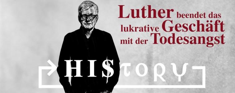 history:-luther-beendet-das-lukrative-geschaft-mit-der-todesangst- -kenfm.de