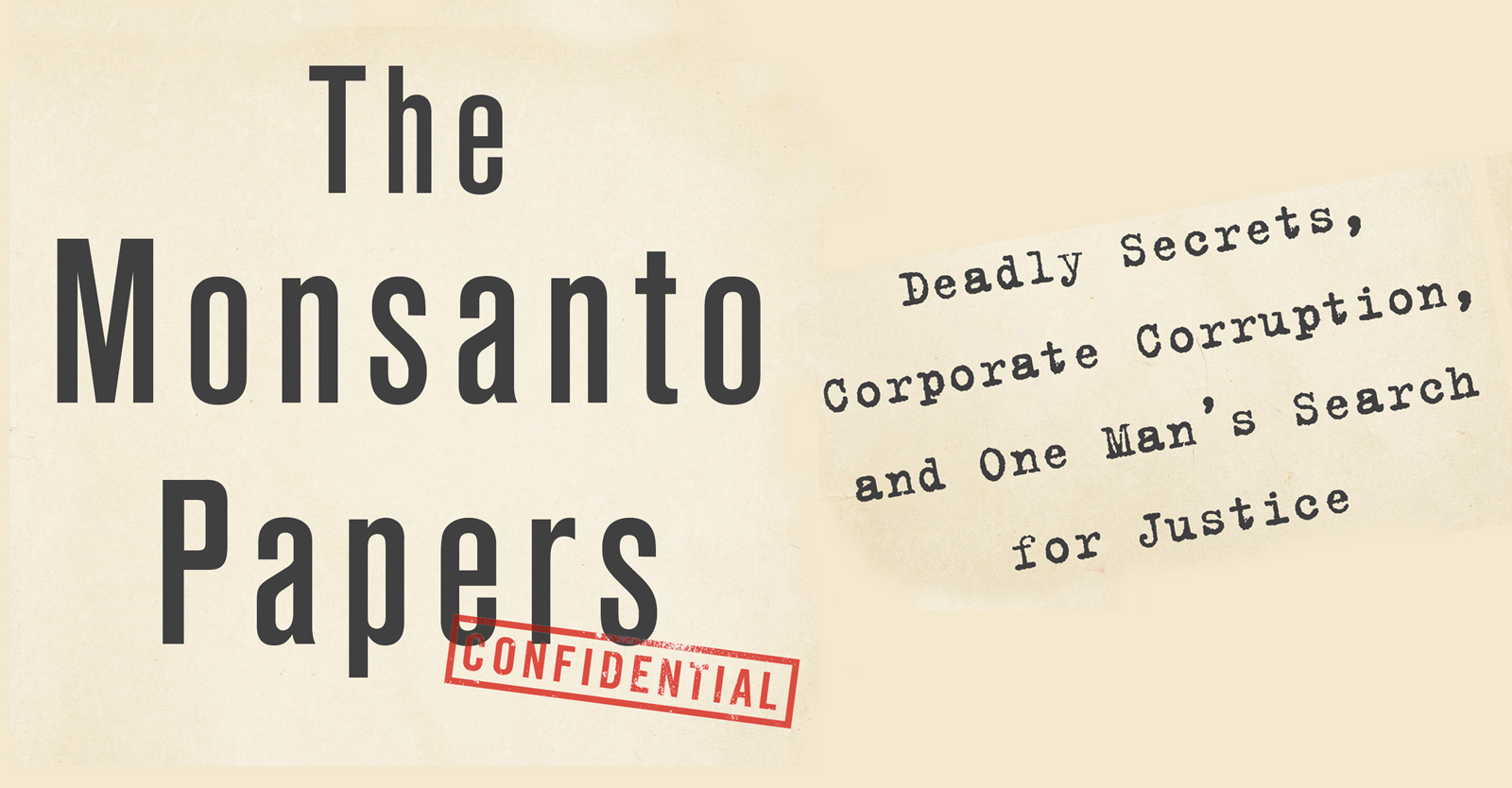 'the-monsanto-papers':-one-man's-battle-for-justice-against-a-ruthless-corporation-•-children's-health-defense
