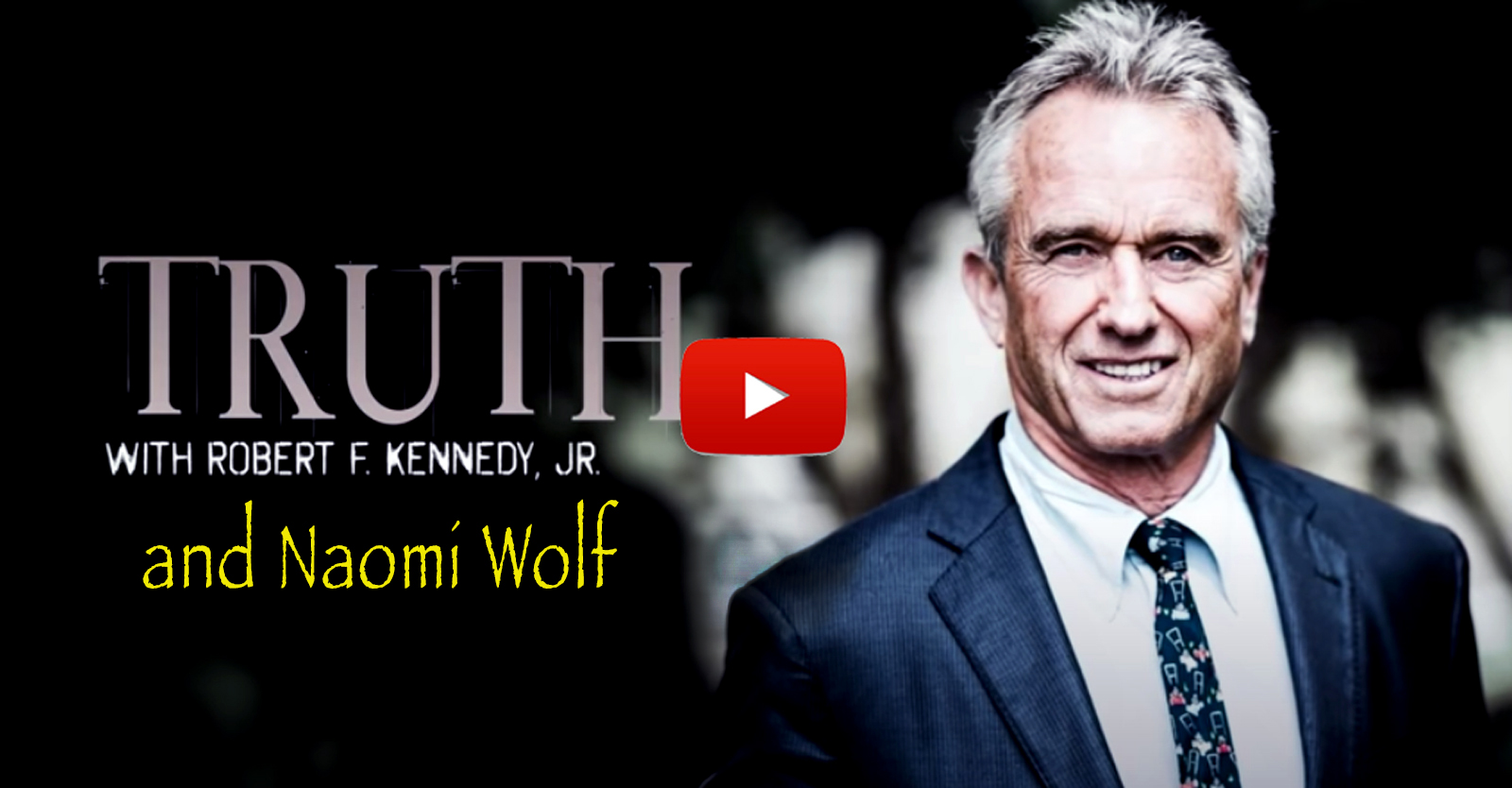 'truth'-with-rfk,-jr.-and-naomi-wolf:-fighting-for-our-constitutional-rights-•-children's-health-defense