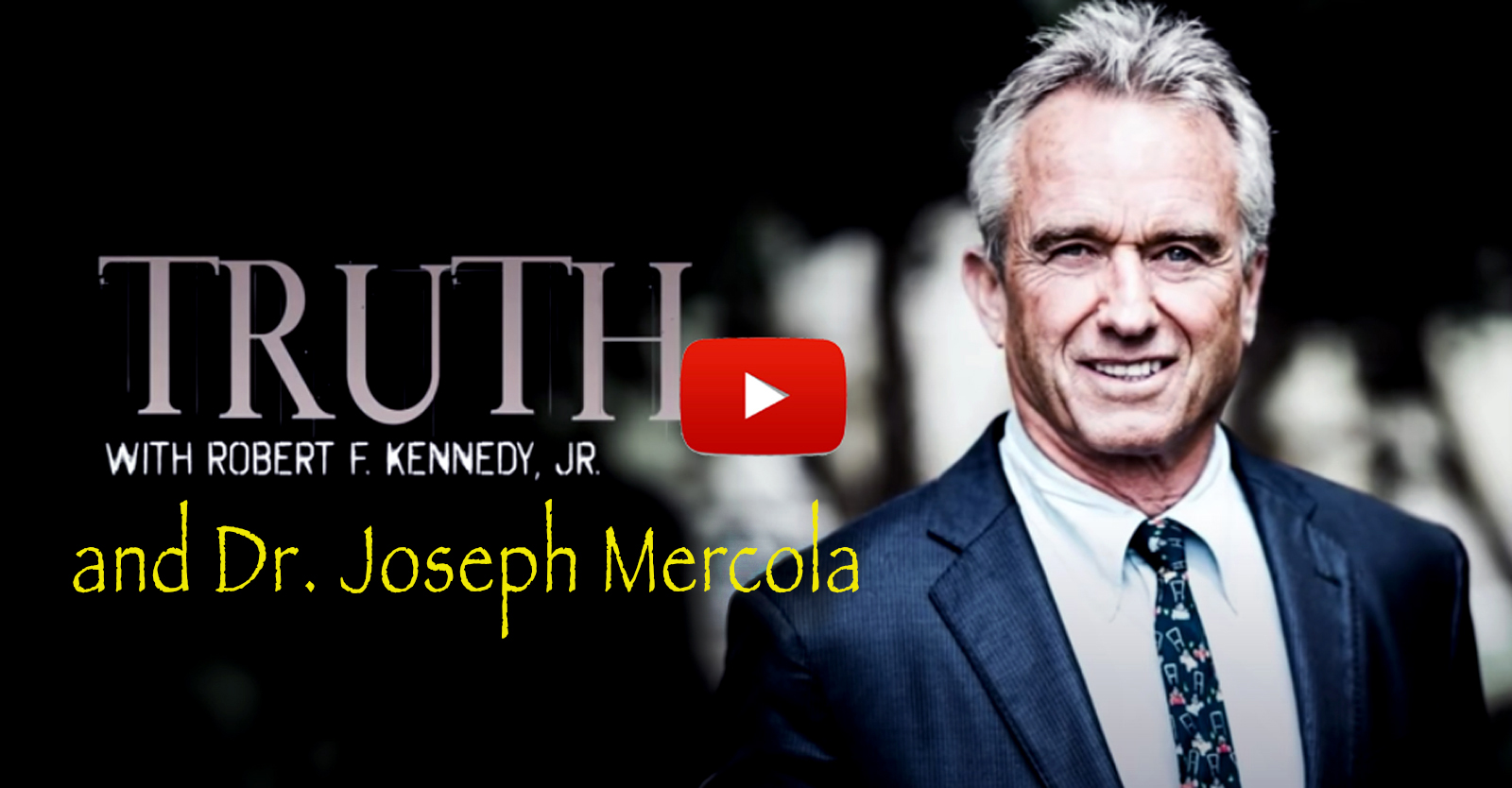 'truth'-with-rfk,-jr-and-dr.-joseph-mercola:-the-shadowy-alliance-between-big-pharma-and-big-tech-•-children's-health-defense