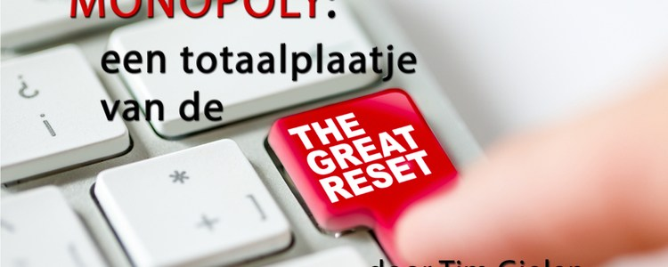"""monopoly:-een-totaalplaatje-van-the-great-reset""-–-nederlands-