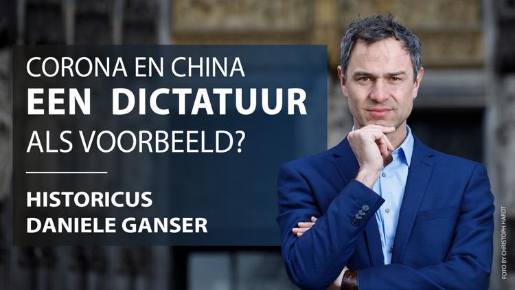 historicus-daniele-ganser:-corona-en-china-–-een-dictatuur-als-voorbeeld?