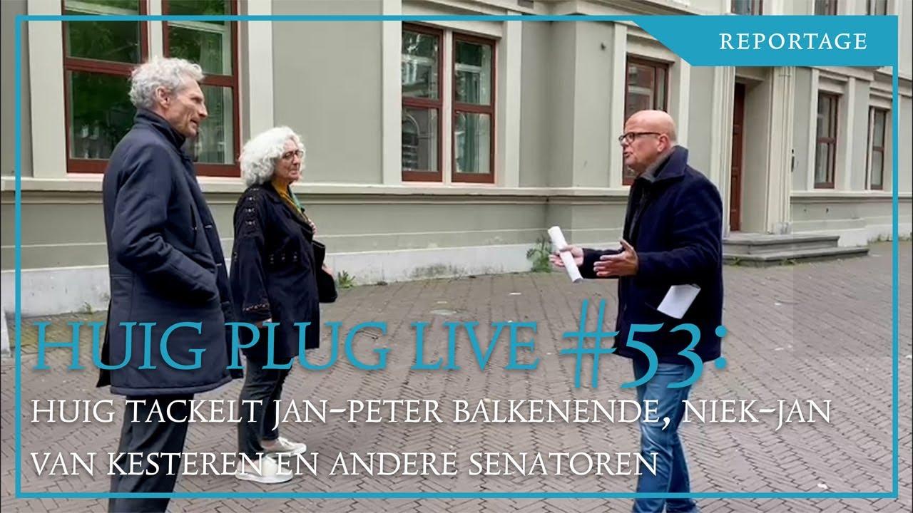 huig-plug-live-#53.-huig-tackelt-jan-peter-balkenende,-niek-jan-van-kesteren-en-andere-senatoren