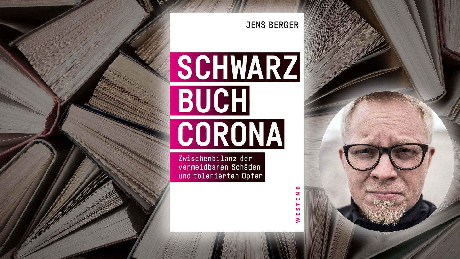 schwarzbuch-corona-–-eine-zwischenbilanz-der-vermeidbaren-schaden-und-tolerierten-opfer