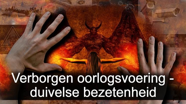 verborgen-oorlogsvoering-&-duivelse-bezetenheid
