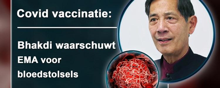 covid-vaccinatie:-bhakdi-waarschuwt-ema-voor-bloedstolsels