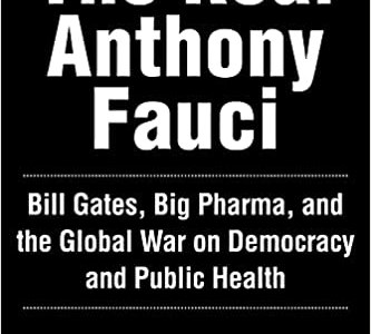 """""""the-real-anthony-fauci""""-by-robert-f-kennedy-jr."""