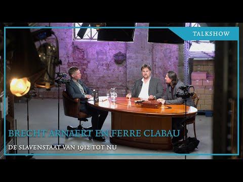 talkshow-met-brecht-arnaert-en-ferre-clabau:-de-slavenstaat-van-1912-tot-nu