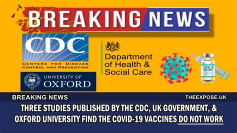 drie-studies,-gepubliceerd-door-de-cdc,-de-britse-regering-en-de-universiteit-van-oxford,-tonen-aan-dat-de-covid-19-vaccins-niet-werken