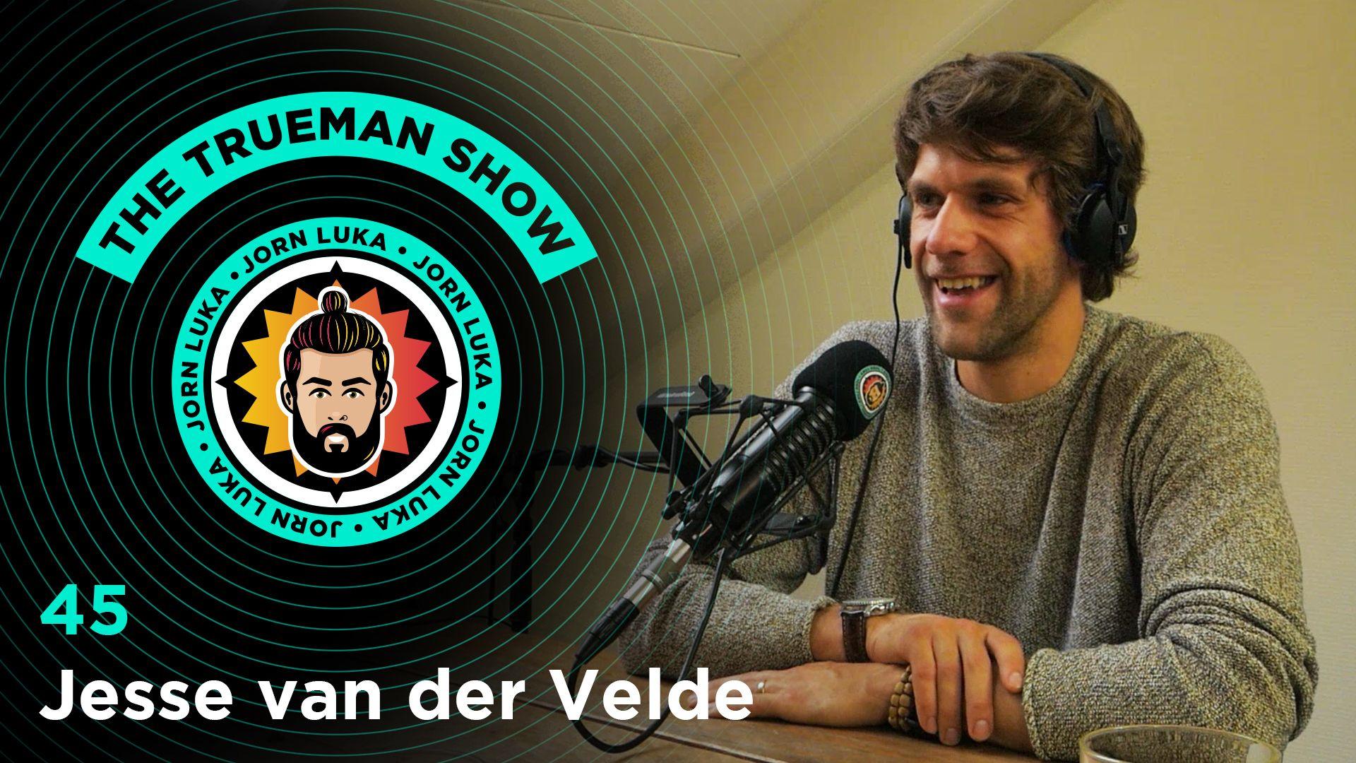 the-trueman-show-#45-jesse-van-der-velde