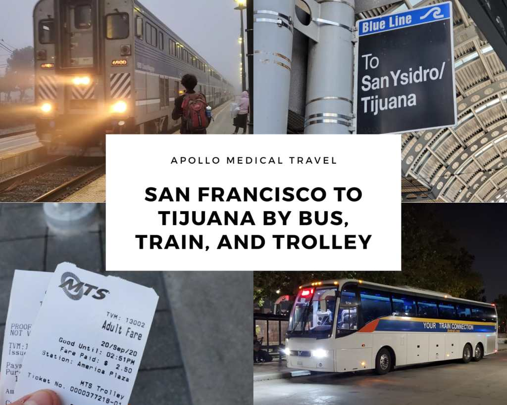 San Francisco to Tijuana by Bus Train and Trolley