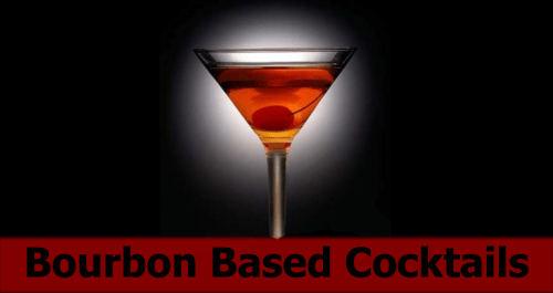 Bourbon Based Cocktails