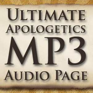 The Ultimate Apologetics MP3 Audio Page | Apologetics315