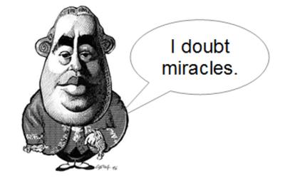 This is David. David Doubts Miracles. Don't be like David.