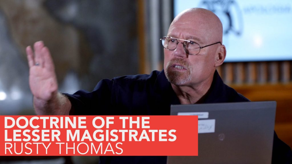 """""""Doctrine of the Lesser Magistrates Applied to Abolition"""" – Rusty Thomas"""