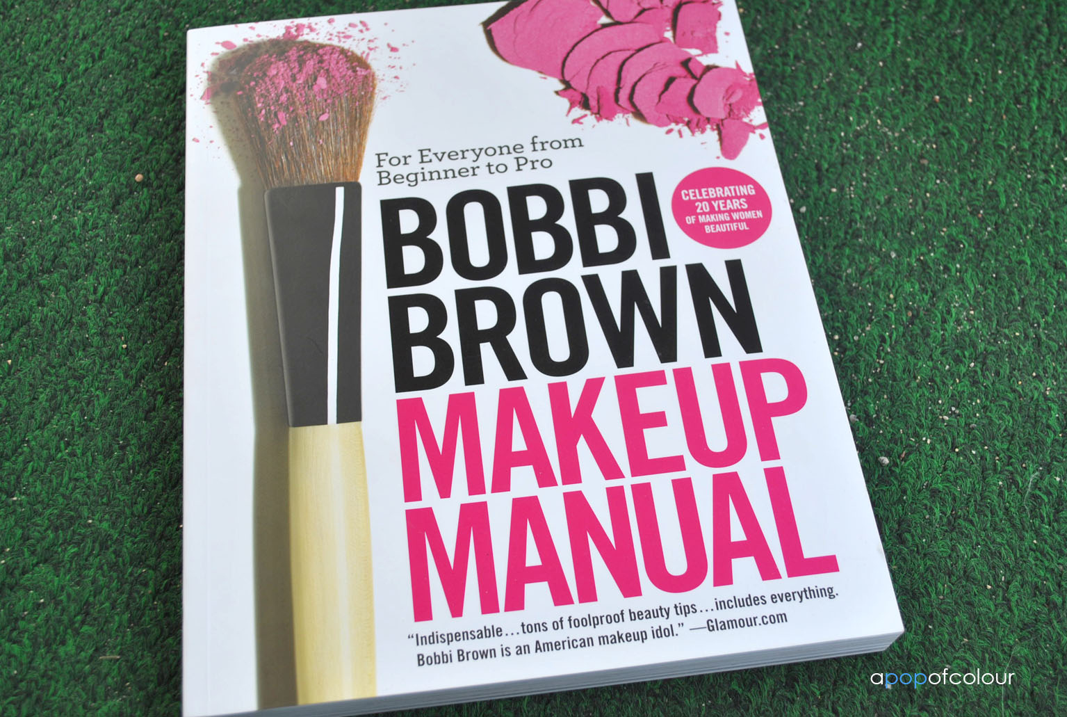 Book Review Bobbi Brown Makeup Manual A Pop Of Colour
