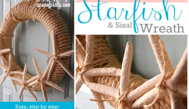 DIY Starfish Summer Wreath – A Tutorial (Summer Decorating Ideas)