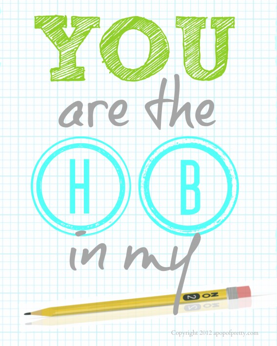 Free Printable Back to School (You are the HB in my pencil Olive and aqua)