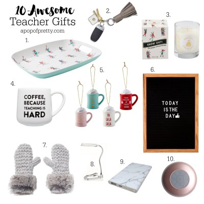 10 Teacher Gift Ideas for the Holidays