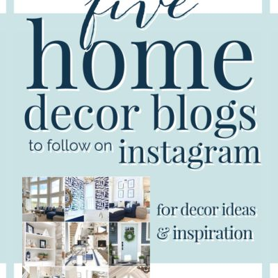 Home Decor Blogs 2020: 5 Inspirational Instagrams